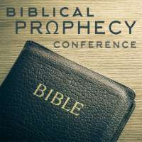 Biblical Prophecy Conference