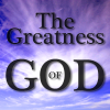 The Greatness of God from the Psalms